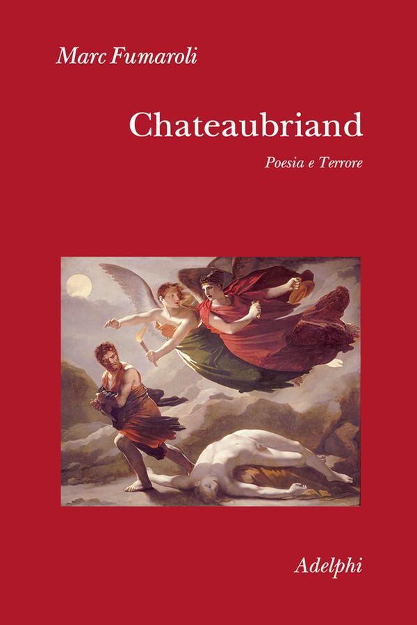 Chateaubriand. Poesia e terrore