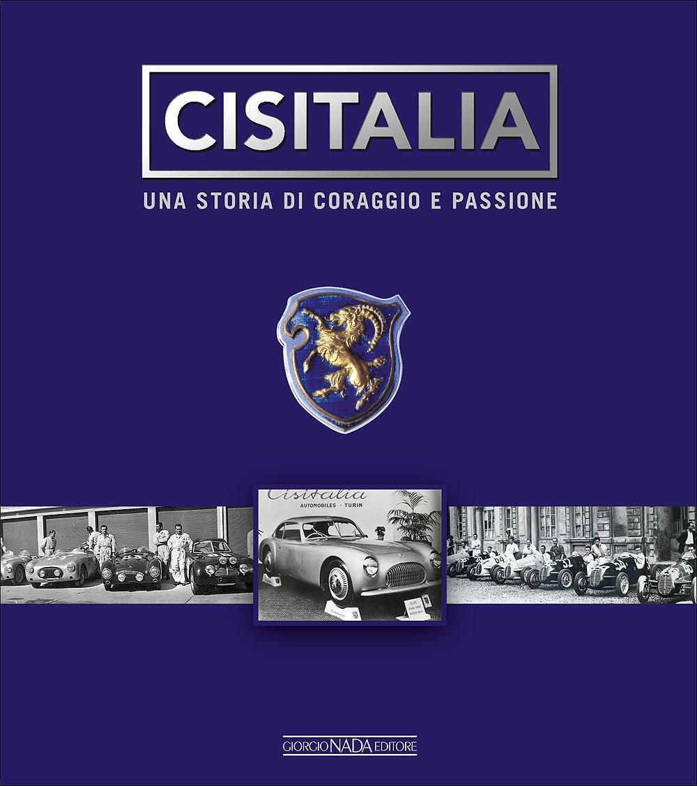 Cisitalia. Una storia di coraggio e passione