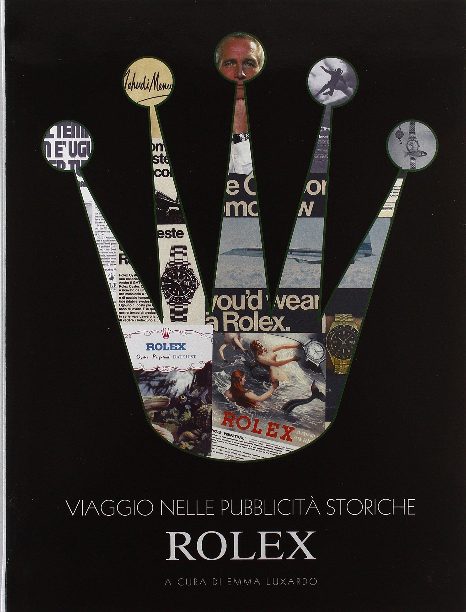 Viaggio nelle pubblicità storiche Rolex. Ediz. illustrata