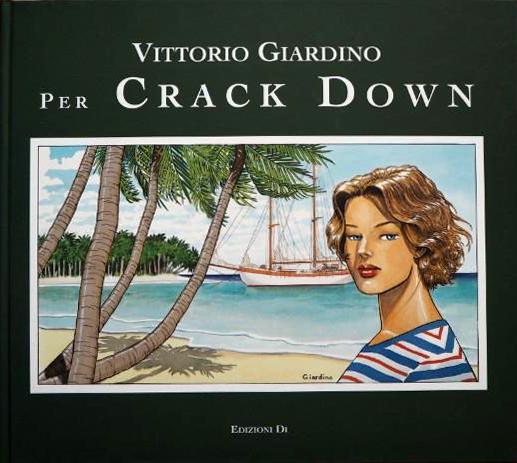 Per Crack Down. Tutte le illustrazioni per il romanzo «Scia di fuoco» di Bernard Cornwell. Ediz. numerata