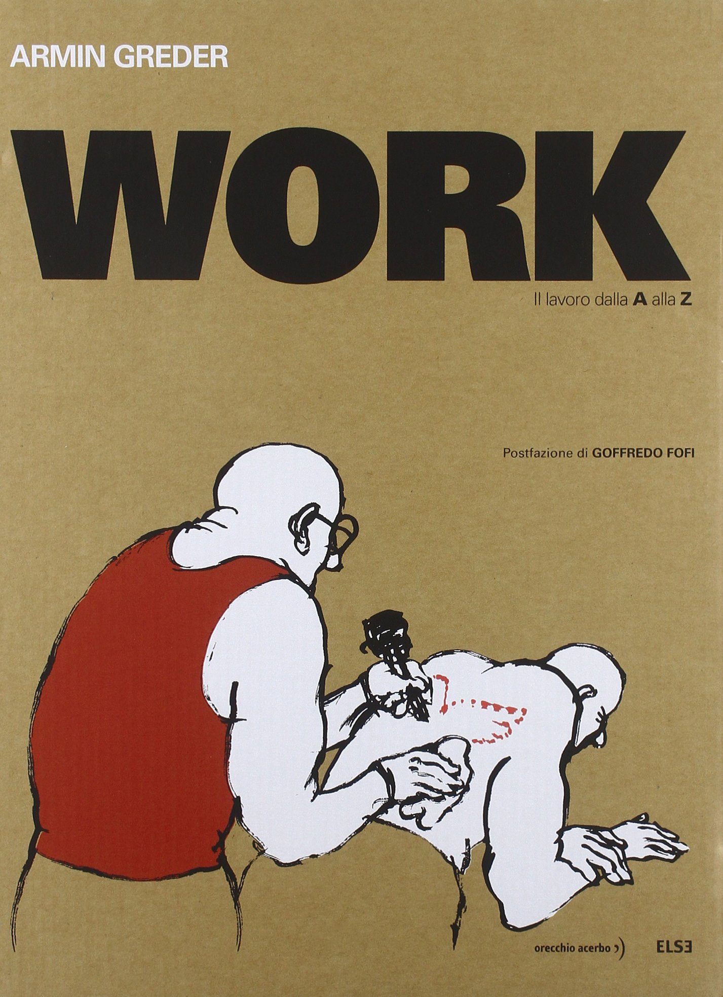 Work. Il lavoro dalla A alla Z. Ediz. limitata