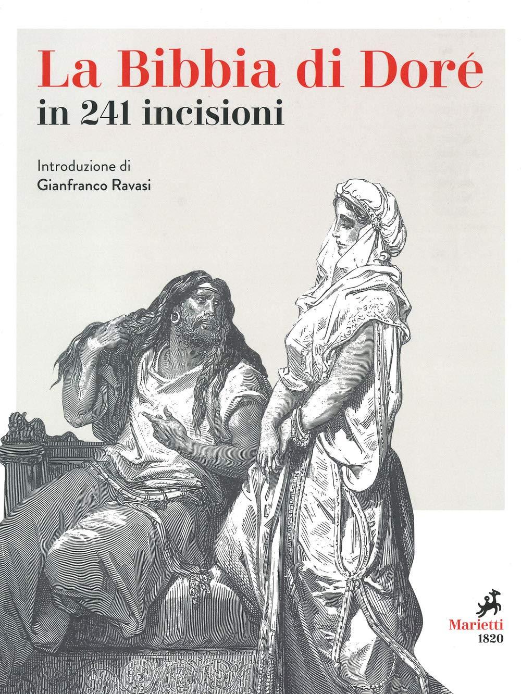 La Bibbia. 241 incisioni. Ediz. illustrata
