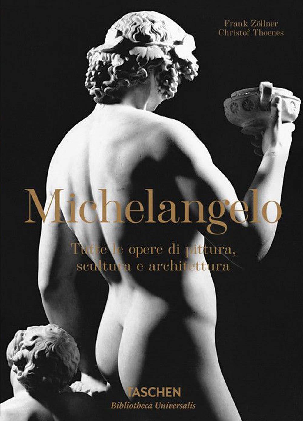 Michelangelo. Tutte le opere di pittura, scultura e architettura